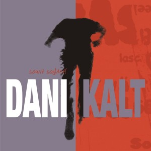 Album - sowit soguet - Dani Kalt
