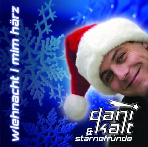 Album - Wiehnacht i mim Härz - Dani Kalt & Stärnefründe
